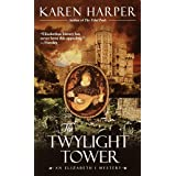 The Twylight Tower (Elizabeth I Mysteries, Book 3): An Elizabeth I Mystery