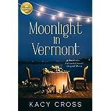 Moonlight in Vermont: Based on a Hallmark Channel original movie
