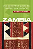 Culture Smart! Zambia: The Essential Guide to Customs & Cult…