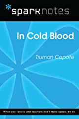 In Cold Blood (SparkNotes Literature Guide) (SparkNotes Literature Guide Series) Kindle Edition