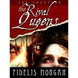 The Rival Queens (Countess Ashby dela Zouche Book 2)