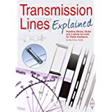 Transmission Lines Explained: Feeders, Waves, Stubs and a whole lot more for Radio Amateurs
