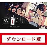 WILL:素晴らしき世界 オンラインコード版