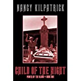Child of the Night (Power of the Blood World Book 1)