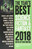The Year's Best Science Fiction & Fantasy 2018 (Year's Best Science Fiction and Fantasy)