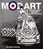 Mod Art: Music and Graphics, Fashion and Art, Mod Design fro…