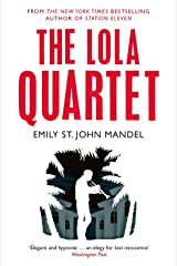 The Lola Quartet by Emily St. John Mandel(2015-01-01) Paperback