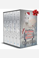 The Holiday Series Boxed Set (a Hallmark style series of family novels for horse lovers of all ages): One Frosty Christmas, The Great Pumpkin Ride, A Filly Called Easter, Independence, Valentino Kindle Edition