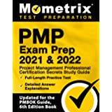 PMP Exam Prep 2021 and 2022: Project Management Professional Certification Secrets Study Guide, Full-Length Practice Test, De