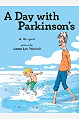 A Day with Parkinson's Kindle Edition