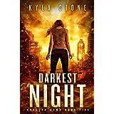 Darkest Night: A Post-Apocalyptic Survival Thriller: 5