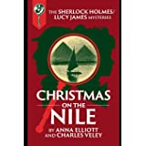 Christmas on the Nile: A Sherlock Holmes and Lucy James Mystery