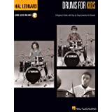 Hal Leonard Drums for Kids: A Beginner's Guide with Step-by-Step Instruction for Drumset Bk/Online Audio