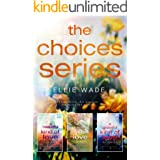 The Choices Series: Angsty College Romance full of heartache, love, and second chances.