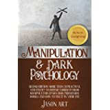 MANIPULATION AND DARK PSYCHOLOGY: Second Edition: More Than 31 Practical Strategies to Defend Yourself From Manipulators | Le