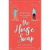 The House Swap: An absolutely hilarious feel-good romance
