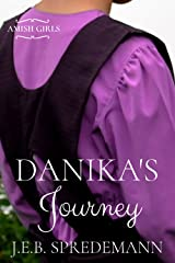 Danika's Journey (Amish Girls) Kindle Edition