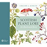 Scottish Plant Lore: An Illustrated Flora