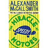 The Miracle At Speedy Motors: No.1 Ladies' Detective Agency 09 (No. 1 Ladies' Detective Agency series Book 9)