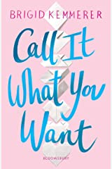 Call It What You Want Kindle Edition