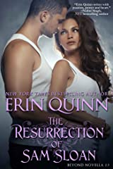 The Resurrection of Sam Sloan: A Novella of the Beyond Kindle Edition