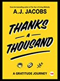 Thanks A Thousand: A Gratitude Journey (TED Books)