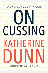 On Cussing: Bad Words and Creative Cursing Paperback