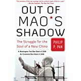 Out of Mao's Shadow: The Struggle for the Soul of a New China