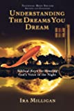 Understanding the Dreams You Dream Revised and Expanded: Bib…