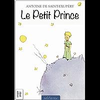 Le Petit Prince (Illustré) (Édition Originale) (French Editi…