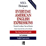 NTC's Dictionary of Everyday American English Expressions (McGraw-Hill ESL References) (English Edition)