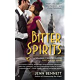 Bitter Spirits (Roaring Twenties Book 1)