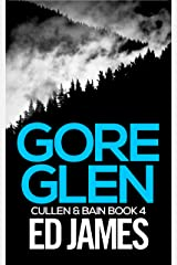 Gore Glen (Cullen and Bain Scottish Crime Thrillers Book 4) Kindle Edition