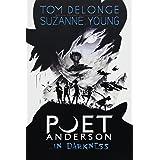 Poet Anderson ...in Darkness: 2