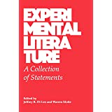 Experimental Literature: A Collection of Statements