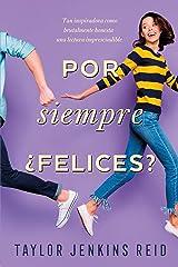 Por siempre ¿Felices? (Titania fresh) (Spanish Edition) Kindle Edition