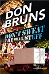 Don't Sweat the Small Stuff: A Novel (The Stuff Series Book 4) Kindle Edition