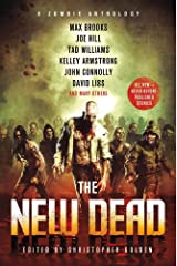The New Dead: A Zombie Anthology Kindle Edition