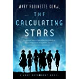 Calculating Stars: A Lady Astronaut Novel: 1