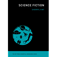 Science Fiction (The MIT Press Essential Knowledge series…