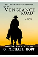 Vengeance Road: Western Historical Fiction (The Wanderer Book 1) Kindle Edition