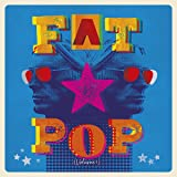 Fat Pop [Deluxe CD Boxset]