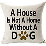 Best Dog Lover Gifts Nordic Warm Sweet Funny Sayings A House is Not A Home Paw Prints Without A Dog Cotton Linen Throw Pillow