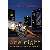 One Night That Changes Everything