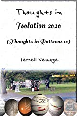 Thoughts in Isolation 2020: Thoughts in Patterns 10 Kindle Edition