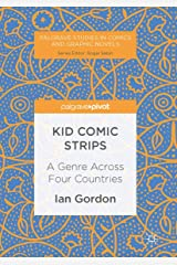 Kid Comic Strips: A Genre Across Four Countries (Palgrave Studies in Comics and Graphic Novels) ペーパーバック