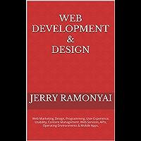 Web Development & Design: Web Marketing, Design, Programming…