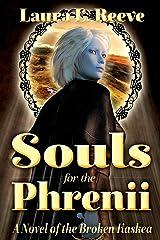 Souls for the Phrenii (Broken Kaskea) ペーパーバック
