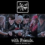 仮BAND with Friends.~Live at Streaming~(UHQCD)