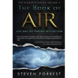 The Book of Air: The Art of Paying Attention (3)
